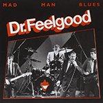 Биография группы Dr. Feelgood: рок-группа с примесью new-wave