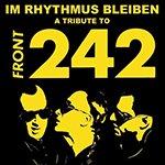 Биография Front 242: бельгийская музыкальная группа в жанре EBM