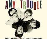 Биография группы Any Trouble - британский рок-коллектив новой волны (фото)