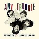 Биография группы Any Trouble: британский рок-коллектив новой волны