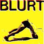 Биография Blurt: необычная группа пост-панк эпохи