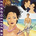 Биография Eurogliders - популярная австралийская группа 80-х годов (фото)