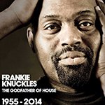 Биография Frankie Knuckles - крестный отец хаус-музыки