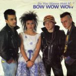 Биография Bow Wow Wow: популярный new-wave коллектив из 80-х