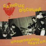 Биография Catholic Discipline: американский панк-рок из Калифорнии