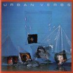 Биография Urban Verbs: американская new-wave группа из Вашингтона
