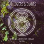 Биография Sad Lovers & Giants: рок-коллектив из Англии