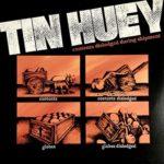Биография Tin Huey: американская группа из 70-х