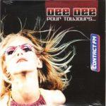 Биография Dee Dee: бельгийский танцевальный проект из 2000-х