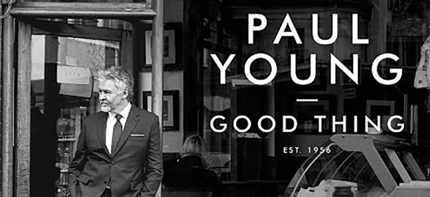 Биография Пол Янг (Paul Young) - певец и музыкант из Англии